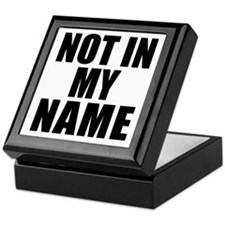 Not in My Name Keepsake Box
