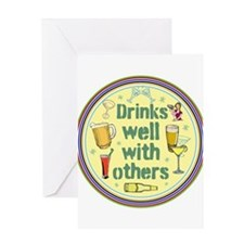 Drinks well with others Greeting Cards