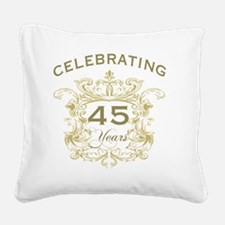 45th Wedding Anniversary Square Canvas Pillow