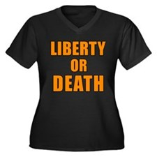 Liberty or Death Women's Plus Size V-Neck Dark T-S