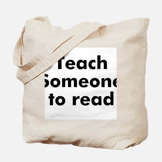 Teach Someone to read Tote Bag