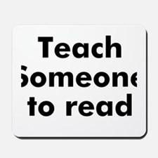 Teach Someone to read Mousepad