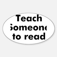 Teach Someone to read Oval Decal