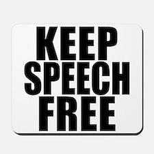 Keep Speech Free Mousepad