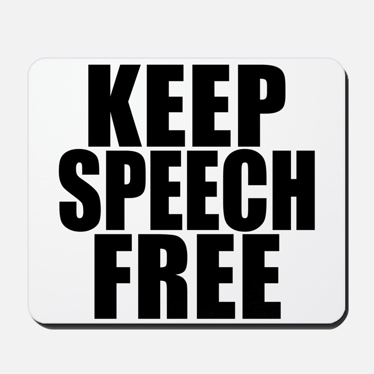 Keep Speech Free Mousepad