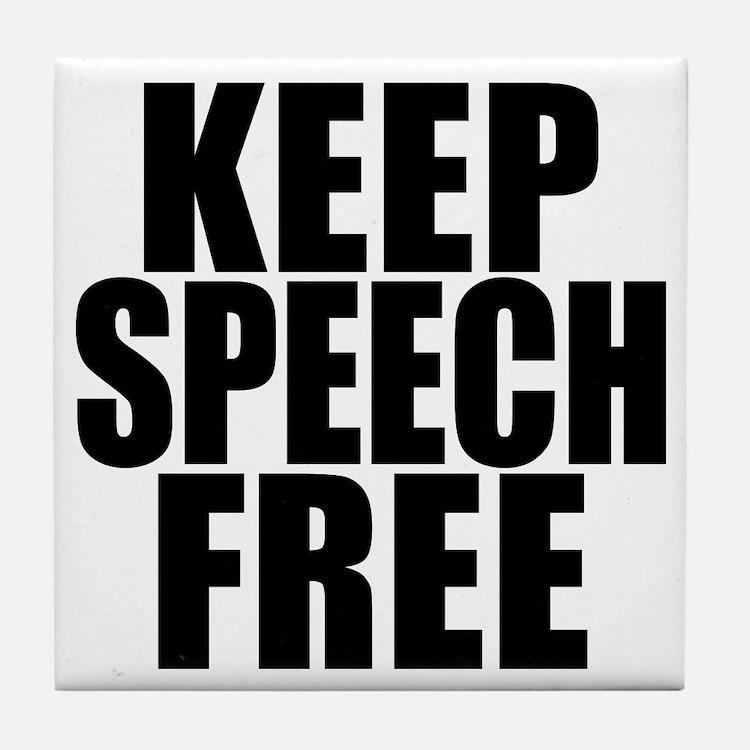 Keep Speech Free Tile Coaster