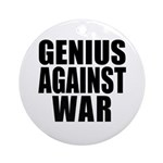 Genius Against War Ornament (Round)