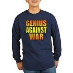 Genius Against War Long Sleeve Dark T-Shirt