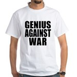 Genius Against War White T-Shirt