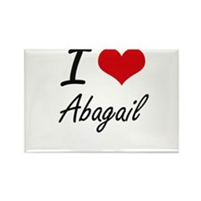 I Love Abagail artistic design Magnets