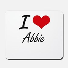 I Love Abbie artistic design Mousepad