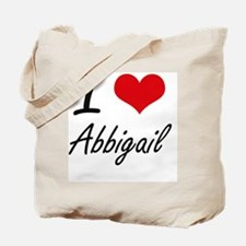 I Love Abbigail artistic design Tote Bag