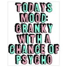 Cranky With A Chance Of Psycho Canvas Art