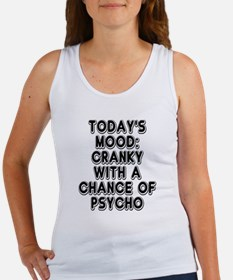 Cranky With A Chance Of Psycho Women's Tank Top