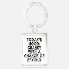 Cranky With A Chance Of Psycho Portrait Keychain