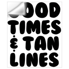 Good Times and Tan Lines Wall Decal