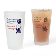 Ever get stung Drinking Glass