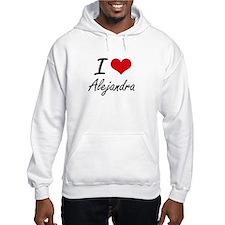 I Love Alejandra artistic design Jumper Hoody