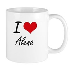I Love Alena artistic design Mugs