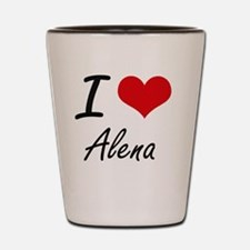 I Love Alena artistic design Shot Glass