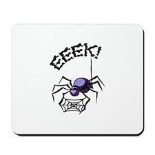 SPIDER EEEK Mousepad