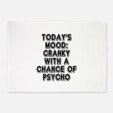 Cranky With A Chance Of Psycho 5'x7'Area Rug