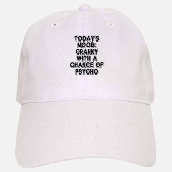 Cranky With A Chance Of Psycho Cap
