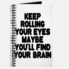 Keep Rolling Your Eyes Journal