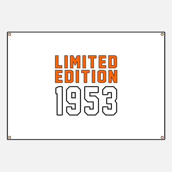 Limited Edition 1953 Banner