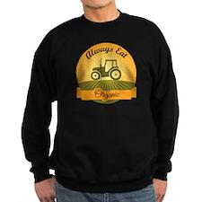 Always Eat Organic Sweatshirt
