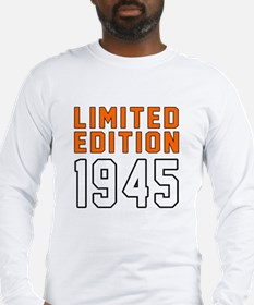 Limited Edition 1945 Long Sleeve T-Shirt