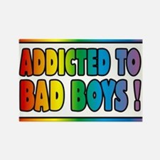 Addicted to bad boys Magnets