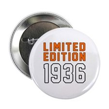 """Limited Edition 1936 2.25"""" Button"""