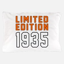 Limited Edition 1935 Pillow Case