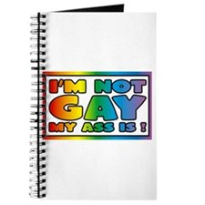 I'm not gay my ass is Journal