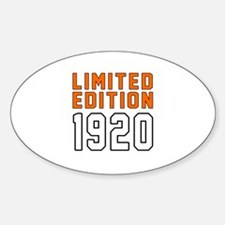 Limited Edition 1920 Decal