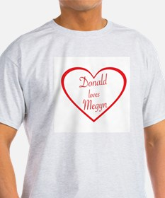 DONALD LOVES MEGYN - TRUMP AND KELLY T-Shirt