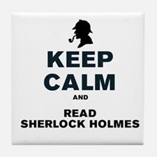KEEP CALM AND READ SHERLOCK HOLMES Tile Coaster