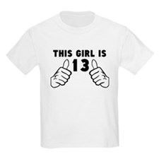This Girl Is 13 T-Shirt