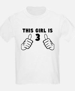 This Girl Is 3 T-Shirt