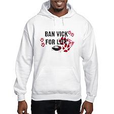 BAN VICK FOR LIFE Hoodie