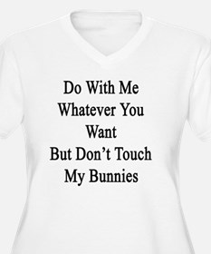 Do With Me Whatev T-Shirt