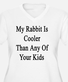 My Rabbit Is Cool T-Shirt