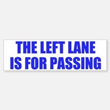 Left Lane Bumper Bumper Bumper Sticker