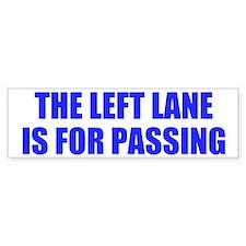 Left Lane Bumper Bumper Sticker