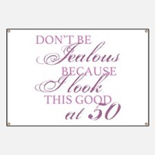 Look Good 50th Birthday Banner