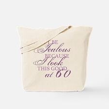 Look Good 60th Birthday  Tote Bag