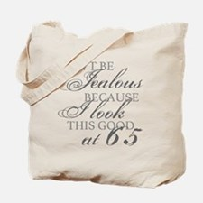 Look Good 65th Birthday  Tote Bag