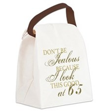 Look Good 65th Birthday  Canvas Lunch Bag
