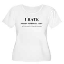 Hate When People Stare T-Shirt
